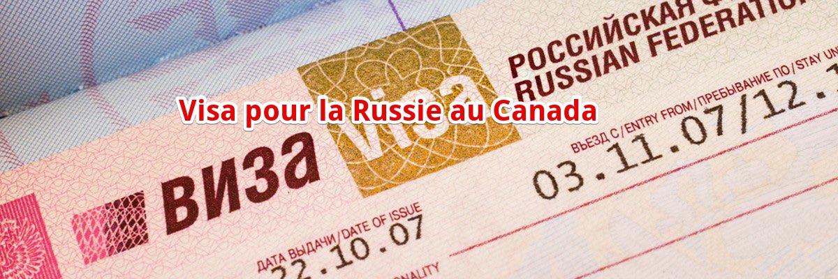 Visa pour la Russie au Canada